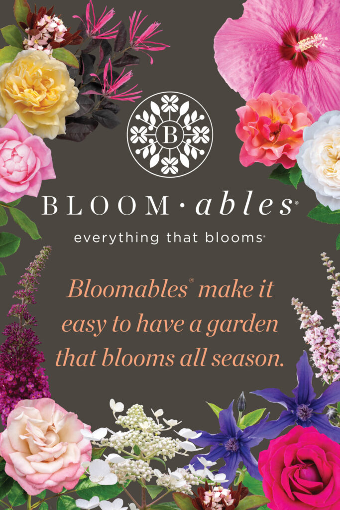 Go to the Bloomables® Everything that Blooms® Website
