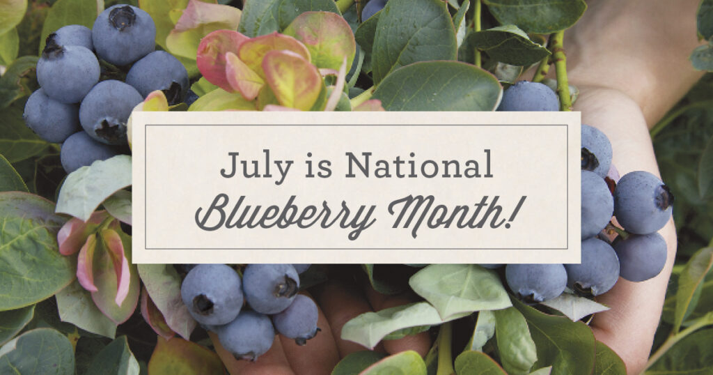 Open July is National Blueberry Month Post for Facebook